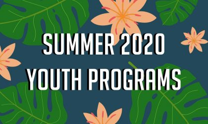 Summer 2020 Youth Programs