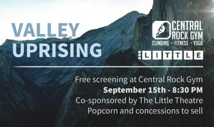 Movie night! Valley Uprising