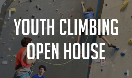 Youth Climbing Open House